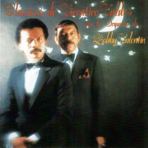 Vicentico Valdés & Bobby Valentín - Los Aretes de la Luna
