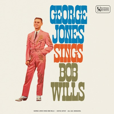 George Jones Sings Bob Wills - George Jones