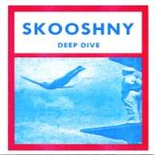 Skooshny - One Wrong Move
