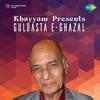Khayyam Presents Guldasta E Ghazal