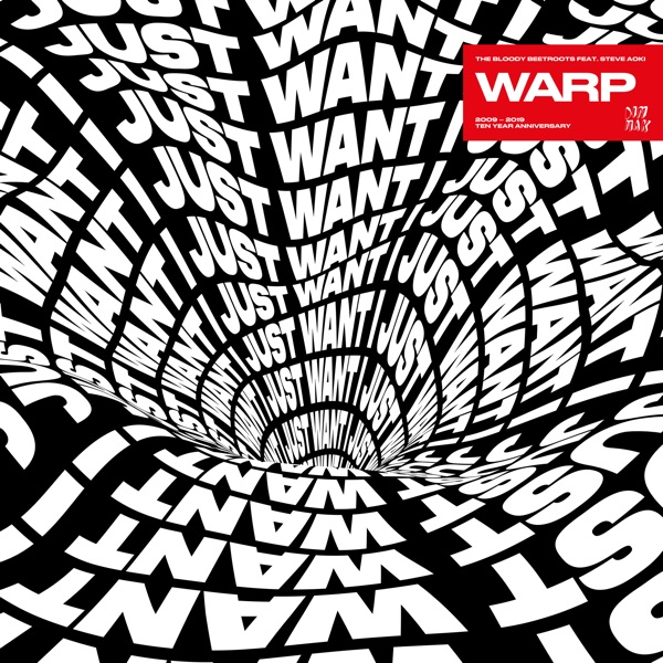 The Bloody Beetroots - Warp (feat. Steve Aoki) [10 Year Anniversary: 2009 - 2019] - EP