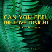 Can You Feel the Love Tonight (feat. The Avid Indoorsmen)