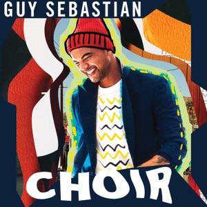 GUY SEBASTIAN - Choir Chords and Lyrics