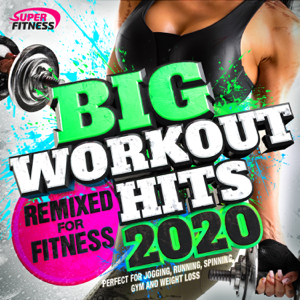 Various Artists - Big Workout Hits 2020 - Remixed for Fitness
