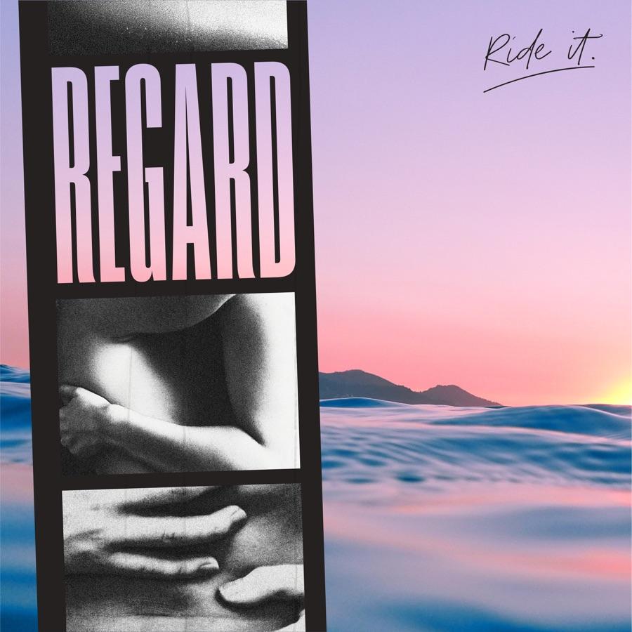 Regard - Ride It - Single