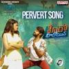 Pervert Song From Hero Heroine Single