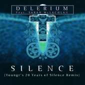Silence (feat. Sarah McLachlan) [Youngr's 20 Years of Silence Remix]