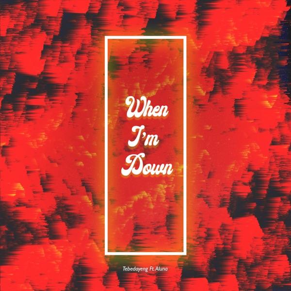 When I'm Down (feat. Aluna) - Single