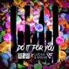 Do It for You - Single, W&W & Lucas & Steve