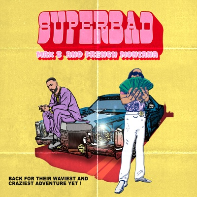 Super Bad - Single - Max B