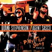 Duane Stephenson - Play That Song (Remix)