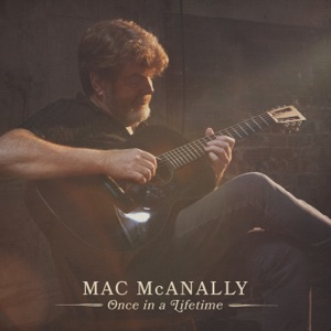 Mac McAnally - Alive and In Between
