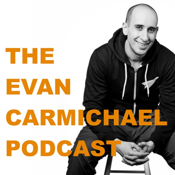 The Evan Carmichael Podcast