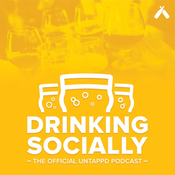 Drinking Socially - The Official Untappd Podcast – Podcast – Podtail
