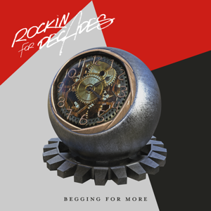 Rockin' For Decades - Begging for More
