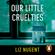 Liz Nugent - Our Little Cruelties