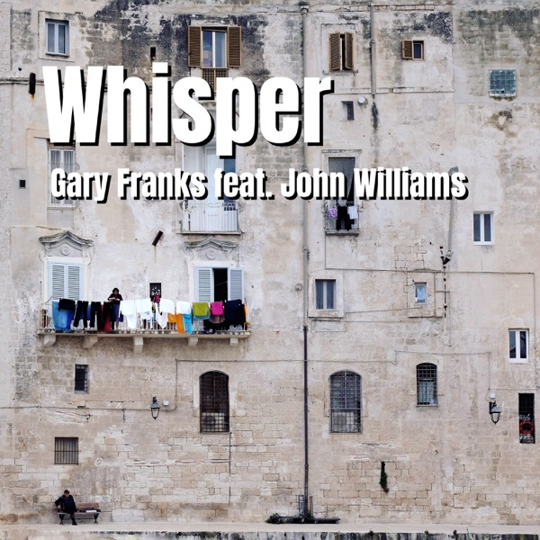 Whisper (feat. John Williams) - Single
