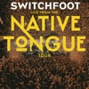 Live From The NATIVE TONGUE Tour EP