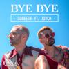 Bye Bye feat JOYCA - Squeezie mp3