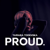 Tamara - Proud artwork