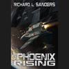 Richard Sanders - The Phoenix Rising  artwork