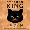 Stephen King - If It Bleeds (Unabridged)  artwork