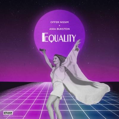 Equality (feat. אניה בוקשטיין) - Single - Offer Nissim