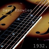 Davy Knowles - First Words of a Changing Man