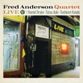 Fred Anderson Quartet - Analog Breakdown (Live)