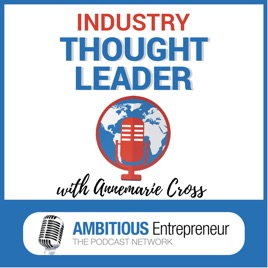 Industry Thought Leader Podcast: 02: 5 Common Barriers that'll keep