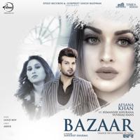 Afsana Khan - Bazaar (feat. Himanshi Khurana & Yuvraaj Hans)