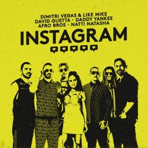 DIMITRI VEGAS feat LIKE MIKE, DAVID GUETTA, DADDY YANKEE, AFRO BROS , NATTI NATASHA - Instagram Chords and Lyrics