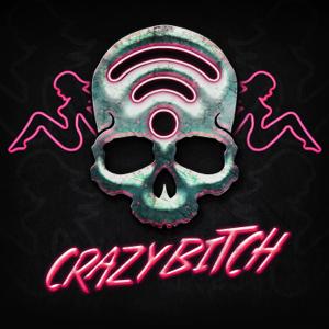 Buckcherry & wifisfuneral - Crazy Bitch (The Butcher Mix)
