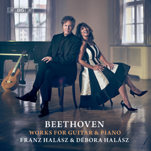 Franz Halász & Débora Halász - Beethoven: Works for Guitar & Piano