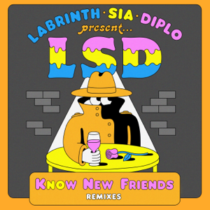 LSD - No New Friends feat. Sia, Diplo & Labrinth [Dombresky Remix]