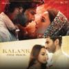 Arijit Singh & Pritam - Kalank - Title Track artwork