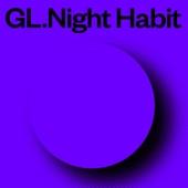GL - Night Habit