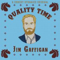 Jim Gaffigan - Quality Time artwork