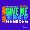 Give Me the Night (feat. Xantoné Blacq) [Re Edit]