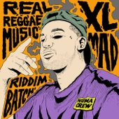 XL Mad - Real Reggae Music (Original Mix)