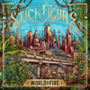 World on Fire (feat. Slightly Stoopid) - Stick Figure