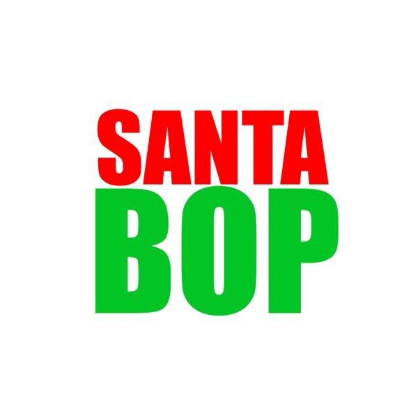 Santa Bop (feat. Scru Face Jean & Crypt) - Single