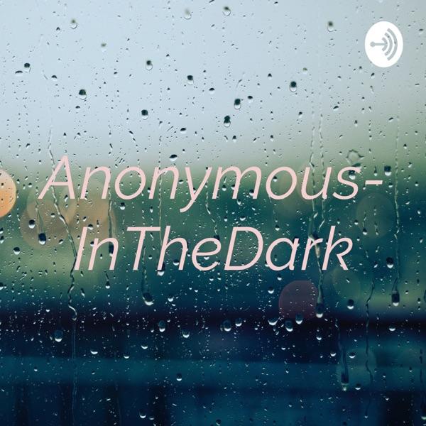 Anonymous-InTheDark