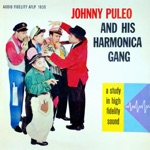 Johnny Puleo And His Harmonica Gang - Cuddle up a Little Closer