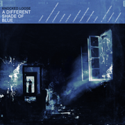 A Different Shade of Blue - Knocked Loose