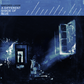 A Different Shade of Blue Knocked Loose album songs, reviews, credits