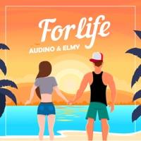 For Life - AUDINO - ELMY