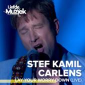 Lay Your Worry Down (Live - uit Liefde voor Muziek)