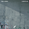 TWO LANES - Lights - EP