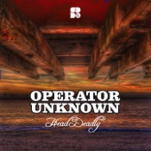 Operator Unknown - Be There